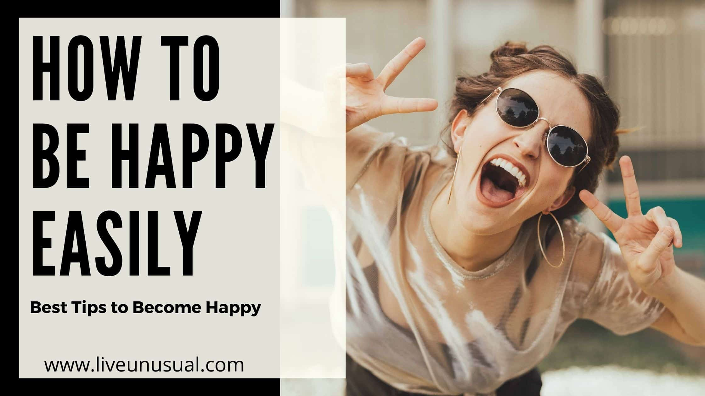 How to be happy easily