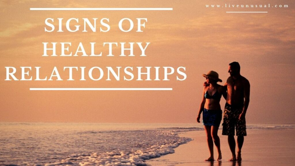 Sign of a healthy Relationships