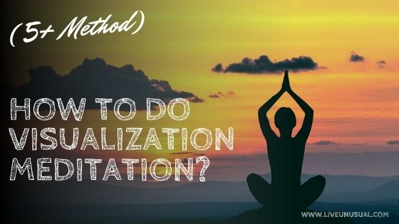 How to do visualization meditation