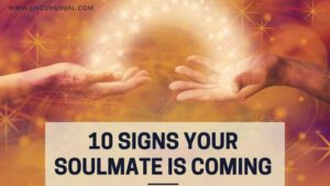 10 signs your soulmate is coming